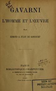 Cover of: Gavarni by Edmond de Goncourt