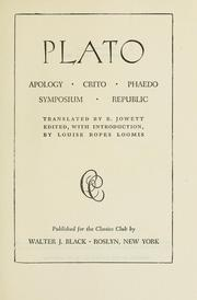 Apology, Crito, Phaedo, Symposium, Republic by Plato