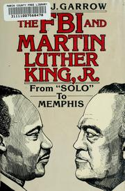 The FBI and Martin Luther King, Jr by David J. Garrow