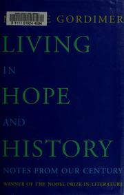Living in Hope and History by Gordimer, Nadine.