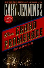 The Grand Promenade by Gary Jennings