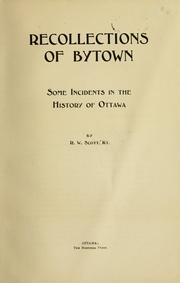 Cover of: Recollections of Bytown by R. W. Scott