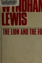 The lion and the fox by Lewis, Wyndham