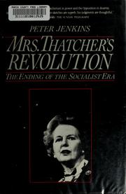 Mrs. Thatcher's revolution by Jenkins, Peter