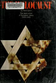 The Holocaust by Nora Levin
