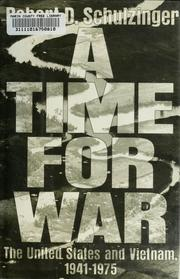 A Time for War by Robert D. Schulzinger