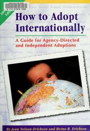 How to adopt internationally by Jean Nelson-Erichsen