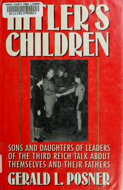 Hitler's Children by Gerald L. Posner