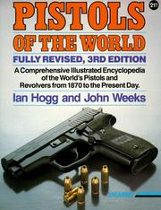 Pistols of the world by Ian V. Hogg