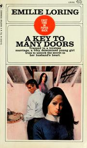 Cover of: A key to many doors by Emilie baker Loring