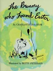 Bunny Who Found Easter by Charlotte Zolotow