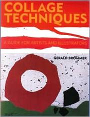 Cover of: Collage Techniques by Gerald F. Brommer
