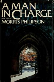 A man in charge by Morris H. Philipson