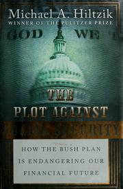 The plot against Social Security by Michael A Hiltzik