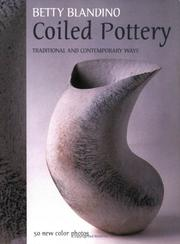 Coiled Pottery by Betty Blandino