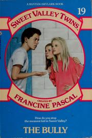 Cover of: The bully by Francine Pascal