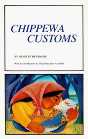 Chippewa customs by Frances Densmore