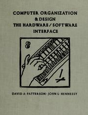 Computer organization and design by John L. Hennessy
