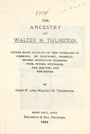 Cover of: The ancestry of Walter M. Thurston by John H. Thurston