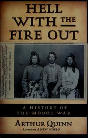 Cover of: Hell with the fire out by Arthur Quinn