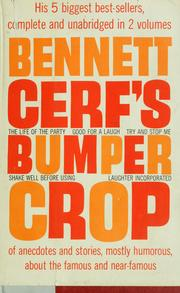 Cover of: Bennett Cerf's bumper crop of anecdotes and stories by Bennett Cerf