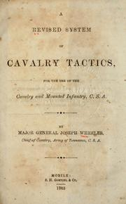 A revised system of cavalry tactics by Joseph Wheeler