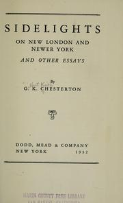 Cover of: Sidelights on new London and newer York by G. K. Chesterton