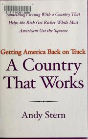 A Country That Works by Andy Stern