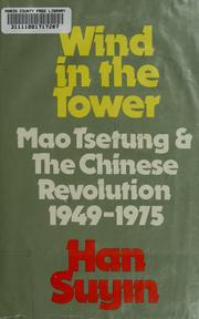 Cover of: Wind in the tower by Han, Suyin