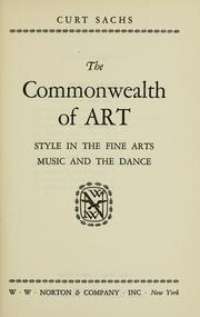 Cover of: The commonwealth of art by Curt Sachs