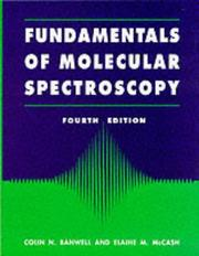 Fundamentals of molecular spectroscopy by C. N. Banwell