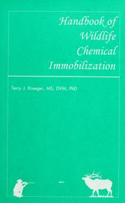 Cover of: Handbook of wildlife chemical immobilization by Terry J. Kreeger
