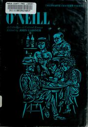 O&#39;Neill, a collection of critical essays by Gassner, John