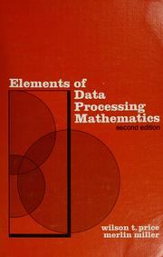 Elements of data processing mathematics by Wilson T. Price