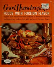 Cover of: Good Housekeeping's foods with foreign flavor by Good Housekeeping