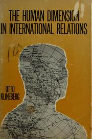 Cover of: The human dimension in international relations by Otto Klineberg