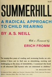 Summerhill by A. S. Neill, Alexander Sutherland Neill