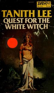 Cover of: Quest for the white witch by Tanith Lee