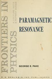 Cover of: Paramagnetic resonance by G. E. Pake