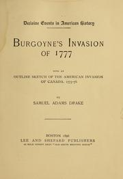 Cover of: Burgoyne's Invasion of 1777 by Drake, Samuel Adams