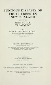 Fungous diseases of fruit-trees in New Zealand and their remedial treatment