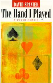 The Hand I Played by David Spanier