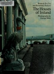 Cover of: The houses of Ireland by Brian De Breffny
