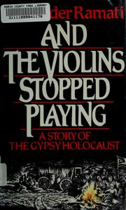 Cover of: And the violins stopped playing by Alexander Ramati