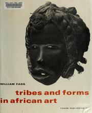 Tribes and forms in African art by William Buller Fagg