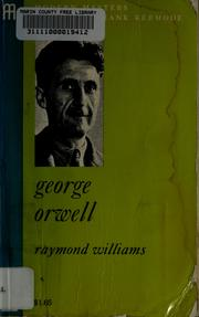 Cover of: George Orwell by Williams, Raymond.