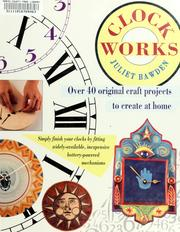 Clock works by Juliet Bawden