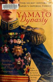 The Yamato dynasty by Sterling Seagrave