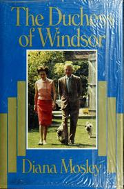 The Duchess of Windsor by Mosley, Diana Lady