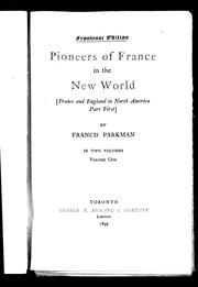 Cover of: Pioneers of France in the New World by Francis Parkman
